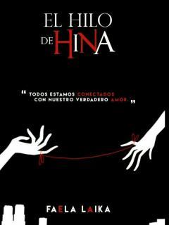 El Hilo De Hina (Novela)