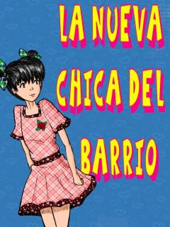La Nueva Chica Del Barrio