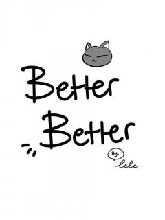 Better Better