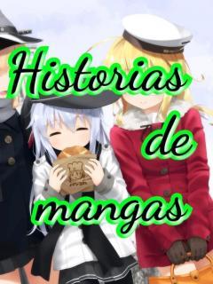 Historias De Mangas