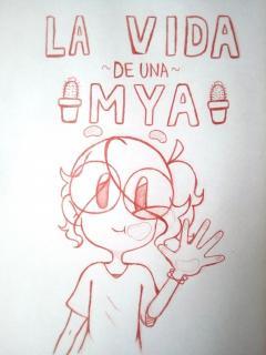 La Vida De Una Mya :b
