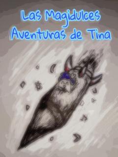 Las Magidulces Aventuras De Tina