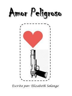 Amor Peligroso (Novela)