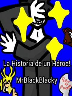 La Historia De Un Héroe (Novela)