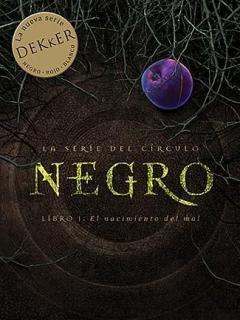 Negro: El Nacimiento Del Mal (Novela)