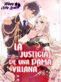 La Justicia De Una Dama Villana