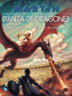 Danza De Dragones (Saga Canción De Hielo Y Fuego)