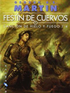 Festín De Cuervos (Saga Canción De Hielo Y Fuego)