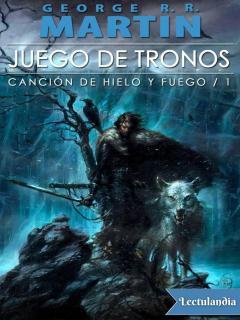 Juego De Tronos (saga Canción De Hielo Y Fuego)