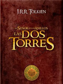 Las Dos Torres (Saga El Señor De Los Anillos)