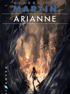 Vientos De Invierno: Arianne (Saga Canción De Hielo Y Fuego)
