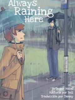 Always Raining Here (siempre Lloviendo Aquí)