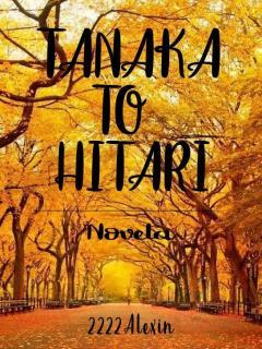 Tanaka To Hitari (Novela)