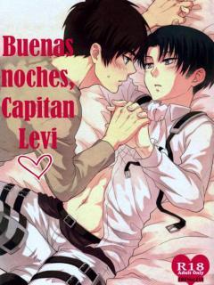 Buenas Noches, Capitán Levi.