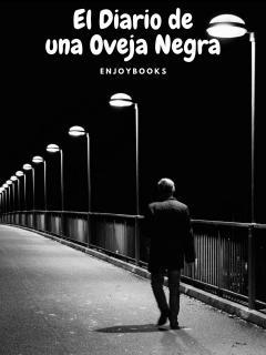 El Diario De Una Oveja Negra (Novela)