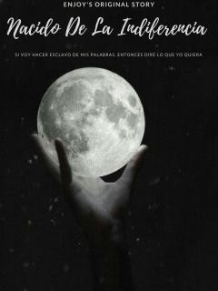 Nacido De La Indiferencia (Novela)