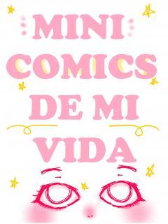 Mini Comics De Mi Vida