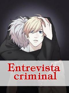 Entrevista Criminal