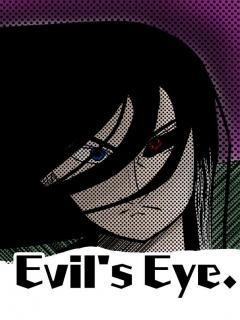 Evil's Eye.