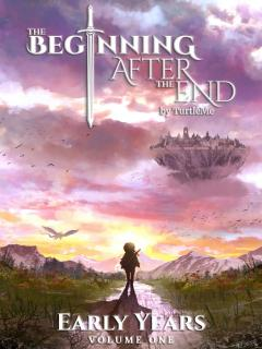 The Beginning After The End: Early Years, Book 1 (NOVELA)
