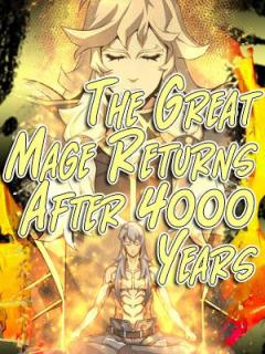 The Great Mage Returns After 4000 Years (Manhwa)