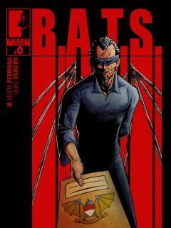 B.A.T.S. - Bureau Of Anti Terrorism And Supranatural