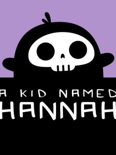A Kid Named Hannah