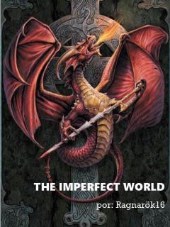 El Mundo Imperfecto (NOVELA)