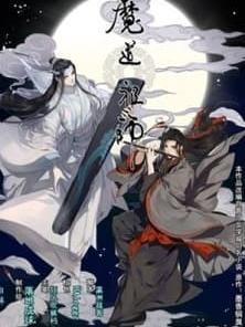 O Grande Mestre Do Cultivo Demoníaco( Mó Dao Zu Shi)