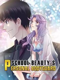 School Beauty's Personal Bodyguard