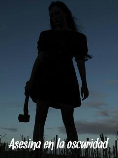 Asesina En La Oscuridad