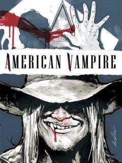 American Vampire : La Superviviencia De Los Más Aptos