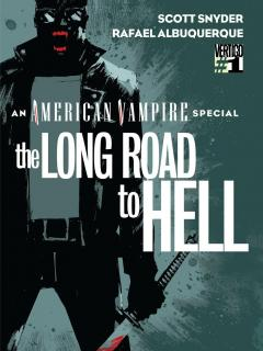 American Vampire The Long Road To Hell