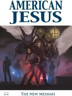 American Jesus: The New Messiah