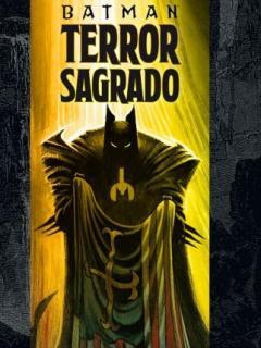 Batman Terror Sagrado.