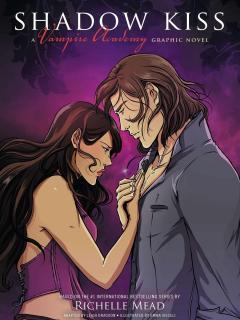 Shadow Kiss (Saga Vampire Academy)