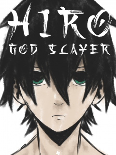 Hiro: God Slayer