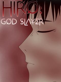Hiro: God Slayer