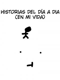 Historia Del Día A Día (en Mi Vida)