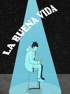 La Buena Vida (Novela)