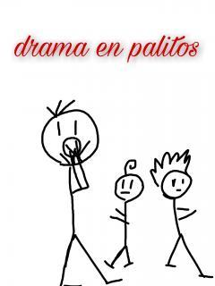 Drama En Palitos 1