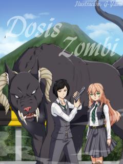 Dosis Zombi (Novela)