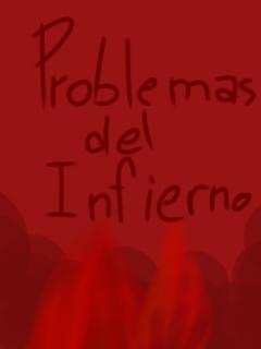 Problemas Del Infierno