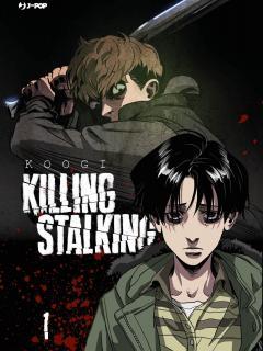 Killing Stalking.