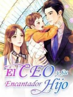El Ceo Y Su Encantador Hijo (novela)