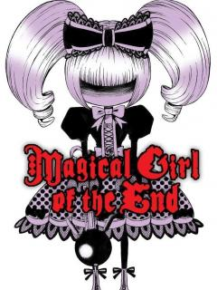 Magical Girl Of The End (resubiendo)