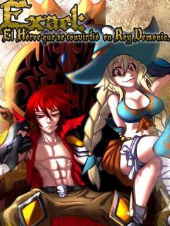 Exael: El Héroe Que Se Convirtió En Rey Demonio. (NOVELA)