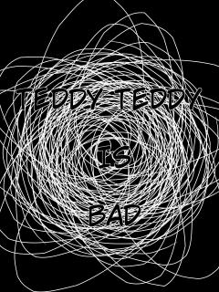 Diario De Xxx: Teddy, Teddy Is Bad