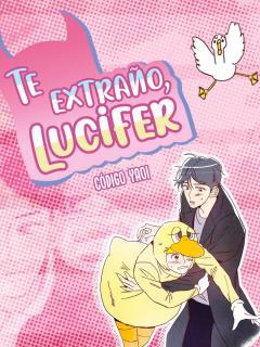 Te Extraño, Lucifer.