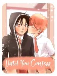 Até Você Confessar